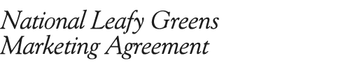 National Leafy Greens Marketing Agreement