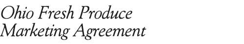 Ohio Fresh Produce Marketing Agreement